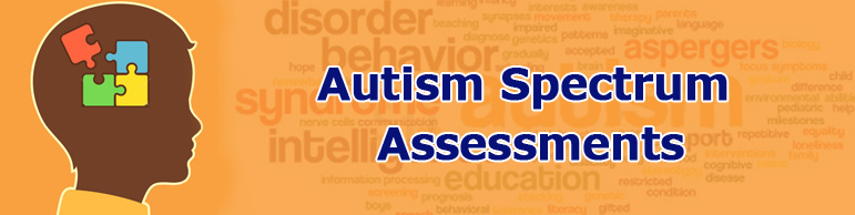 Autism Spectrum Assessments